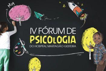 Desenvolvimento Infantojuvenil é o tema do IV Fórum de Psicologia do HMG