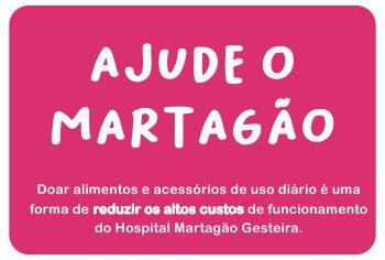 Necessidades do mês de outubro: confira itens que o Martagão mais precisa